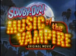 Scooby-Doo! Music of the Vampire title card