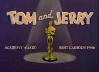 Tom and Jerry Academy Award Best Cartoon 1946
