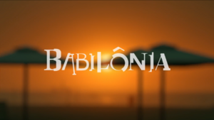 Babilônia 2a fase chamada