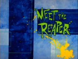 Meetthereaper
