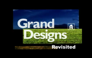 Grand Designs Revisited 2002