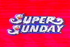Super sunday 1