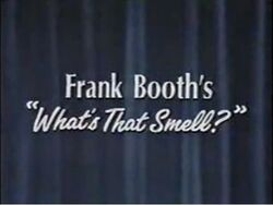 Frank Booth's What's That Smell