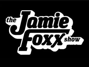 Jamie Foxx show