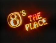 8'stheplace