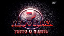 Red or Black - Tutto o niente