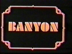 Banyon Opening Screen