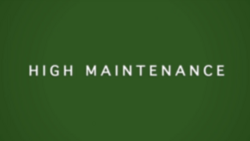 High Maintenance titlecard