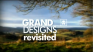 Grand Designs Revisited 2007
