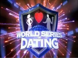 World Series of Dating