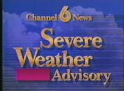 Channel 6 News Severe Weather Advisory
