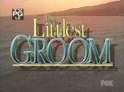 The littlest groom-show