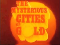 The Mysterious Cities of Gold alt