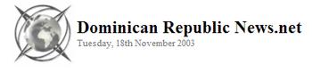 Dominican Republic News.Net 2003