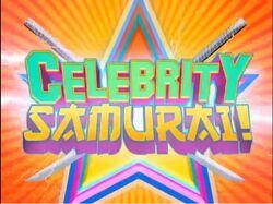 Celebrity Samurai!