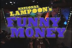 National Lampoon's Funny Money Pilot