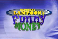 National Lampoons Funny Money