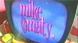 Mike & Maty