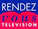 RENDEZ VOUS TV