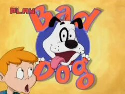 Bad dog ca-show