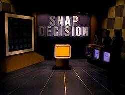 Snap Decision