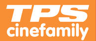 TPS CINEFAMILY