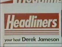 Headliners Your Host Derek Jameson