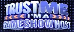 Trust Me Gameshow Host logo