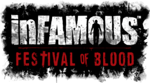 InFamous - Festival of Blood