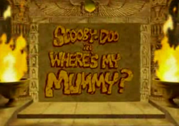 Scooby-Doo in Where's My Mummy title card