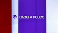 REDE GLOBO FEV 2016 DAQUI A POUCO