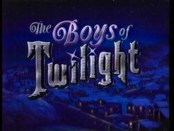 Boys of Twilight