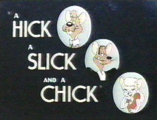 File:A Hick, a Slick, and a Chick.jpg