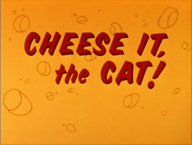 Cheese It the Cat