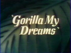 Gorilladreams