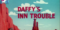 Daffy's Inn Trouble