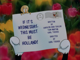 If It's Wednesday This Must Be Holland