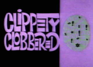 File:Clippety Clobbered.jpg