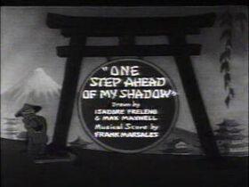 One-Step-Ahead-of-My-Shadow