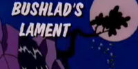 Bushlad's Lament