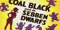 Coal Black and de Sebben Dwarfs