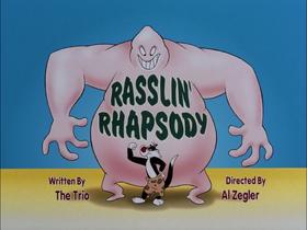 Rasslin' Rhapsody