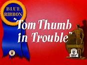 Tom thumb tr