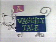 A Waggily Tale