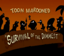 Survival of the Dimmest