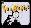 Taz Babies