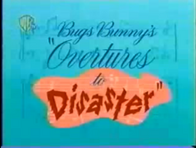 Bugs Bunny's Overtunes to Disaster