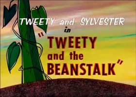 Tweety and the Beanstalk title card