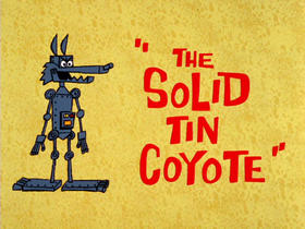 The Solid Tin Coyote-restored