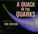 A Quack in the Quarks